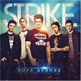 Strike Nova Aurora [cd Original Lacrado De Fabrica]